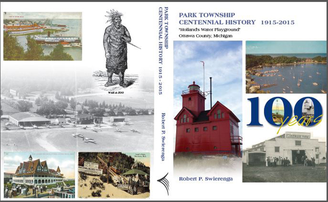 Park Township Centennial History, Ottawa County, Michigan, 1915-2015 book cover